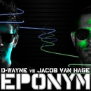 Eponym/D-wayne vs. Jacob van Hage