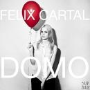 Domo/Felix Cartal