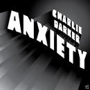 Anxiety/Charlie Darker