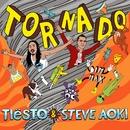 Tornado/Tiësto & Steve Aoki