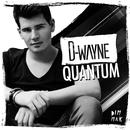 Quantum/D-wayne