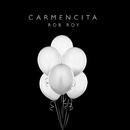 Carmencita/Rob Roy