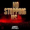 No Stopping Us [feat. Foreign Beggars]/Dirtyphonics