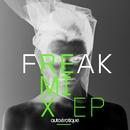 Freak [Remixes]/Autoerotique