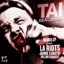 Beat Down Remix EP/TAI