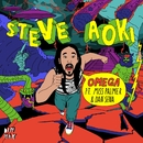 Omega [feat. Miss Palmer & Dan Sena] [Radio Edit]/STEVE AOKI