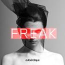 Freak/Autoerotique