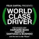 World Class Driver/Felix Cartal