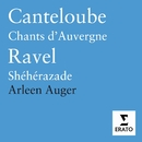 Music by Canteloube & Ravel/Arleen Auger