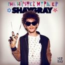 Hipster Hype EP/ShayGray
