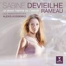 Rameau: Le Grand Théâtre de l'amour/Sabine Devieilhe/Les Ambassadeurs