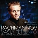 Rachmaninov: Symphony No. 1 &  Prince Rostislav/Vassily Petrenko