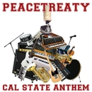 Cal State Anthem/PeaceTreaty