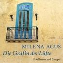 Die Gräfin der Lüfte (Ungekürzt)/Milena Agus