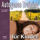 Autogenes Training für Kinder/Franziska Diesmann, Torsten Abrolat