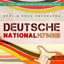 Deutsche Nationalhymne / German National Anthem (Rock Version)/Berlin Rock Orchestra