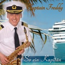 So ein Kapitän/Captain Freddy