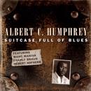 Suitcase Full of Blues [feat. Mano Maniak, Charly Braun, Hubert Hofherr]/Albert C. Humphrey