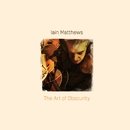 The Art Of Obscurity/Iain Matthews