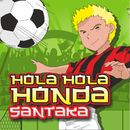 Hola Hola Honda/Santaka