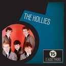 15 Classic Tracks: The Hollies/The Hollies