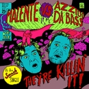 They're Killin' It/Malente vs. Azzido Da Bass