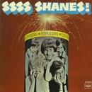 Ssss Shanes!/Shanes