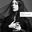 No Rest For The Wicked (Remixes)/Lykke Li