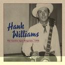 The Garden Spot Programs, 1950/Hank Williams