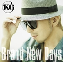 Brand New Days/KG