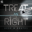 Treat Me Right EP/Keys N Krates