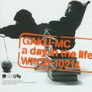 a day in the life/GAKU-MC