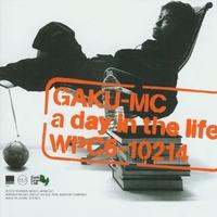 a day in the life/GAKU-MC