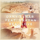 Real Love (feat. Drayan)/Dany Aznar