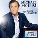 Meine Augen sind noch blau/Michael Holm