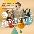Prayer In C/Lilly Wood & The Prick and Robin Schulz