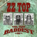 The Very Baddest Of ZZ Top/ZZ Top