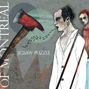 Jigsaw Puzzle/of Montreal