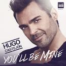 You'll Be Mine/Hugo Castejón