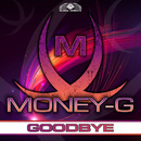 Goodbye/Money-G
