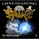 Folge 51: The Mad Scientists/Offenbarung 23