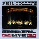Serious Hits...Live!/Phil Collins