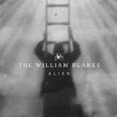 Alien/The William Blakes