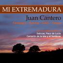 Mi Extremadura/Juan Cantero