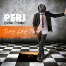 Days Like This/PERI Peter Riedel