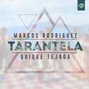 Tarantela (Single)/Marcos Rodriguez & Quique Tejada