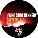 New York/Who Shot Kennedy