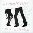 Youth Controllerzzz/Die Monitr Batss