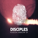 Poison Arrow EP/Disciples