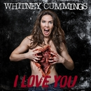 I Love You/Whitney Cummings